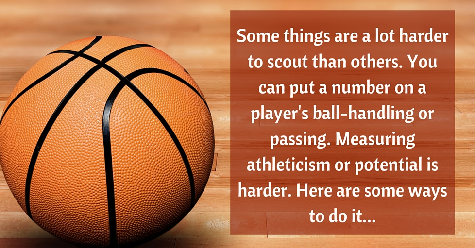 How to scout athleticism and potential