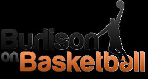 Burlison on Basketball