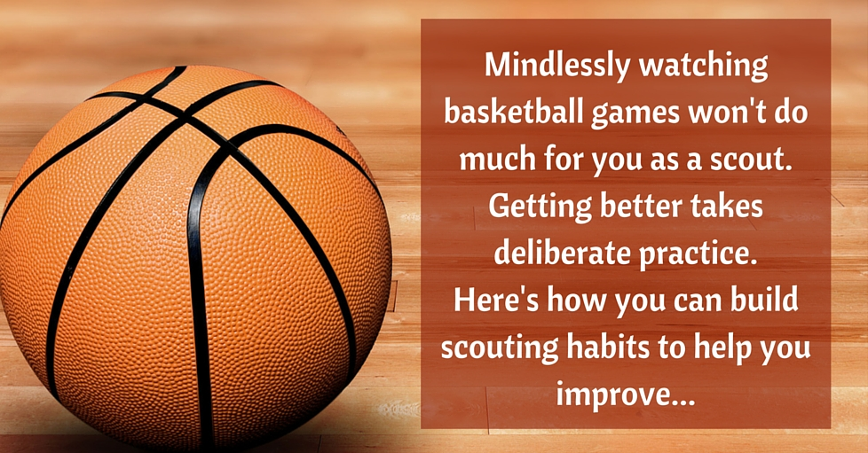 5 Scouting Habits to Help You Improve